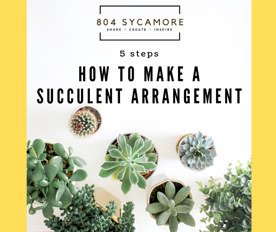 How to make easy succulent arrangements