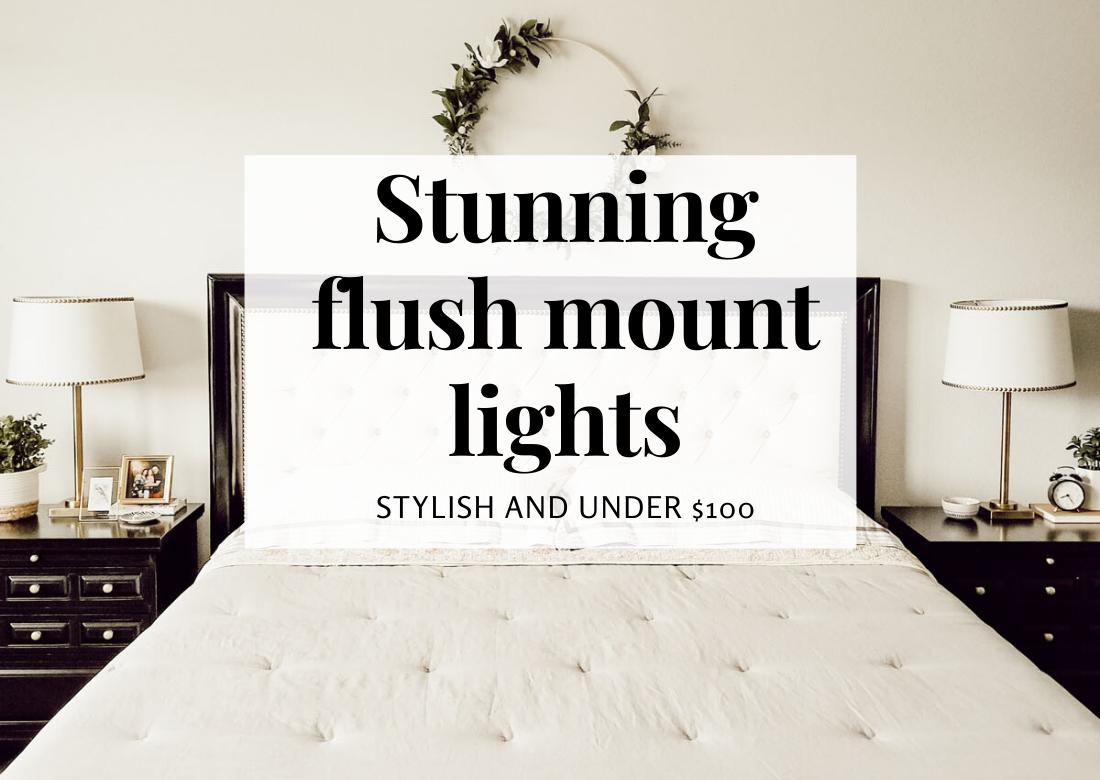 Stunning Flush Mount Lights Under $100