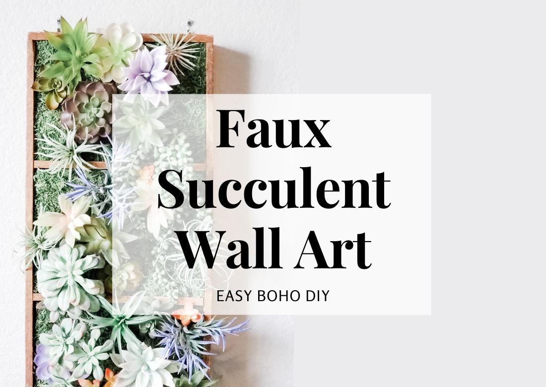 Easy DIY faux succulent wall art