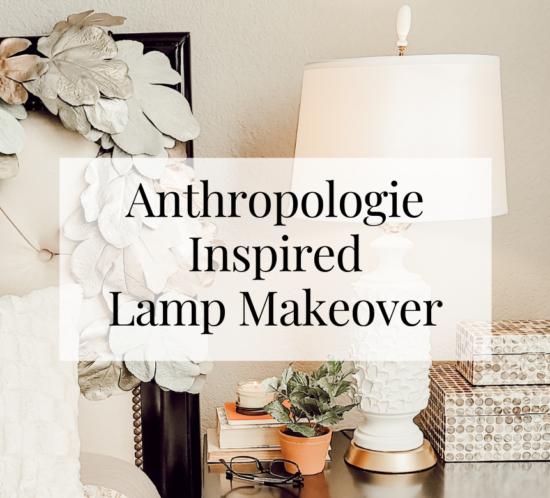 Anthropologie Inspired Lamp Makeover