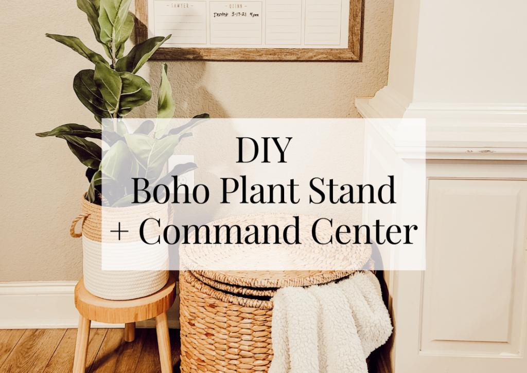 DIY Boho Plant Stand + Command Center