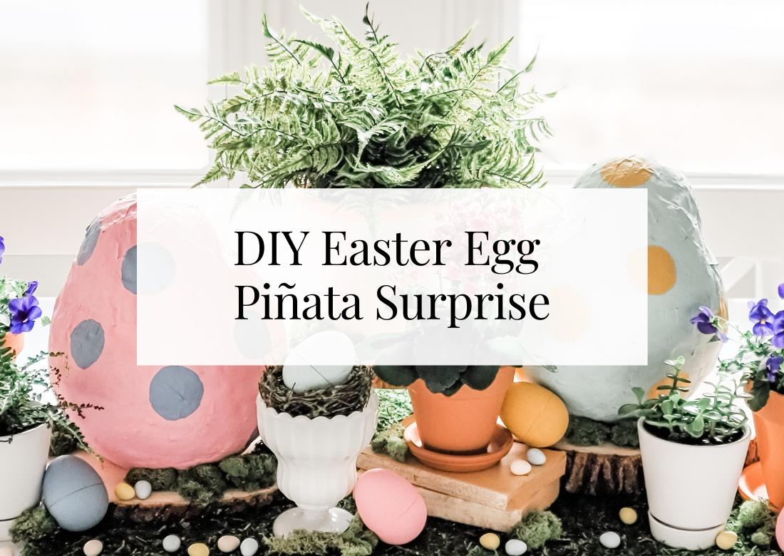 DIY Easter Egg Piñata Surprise