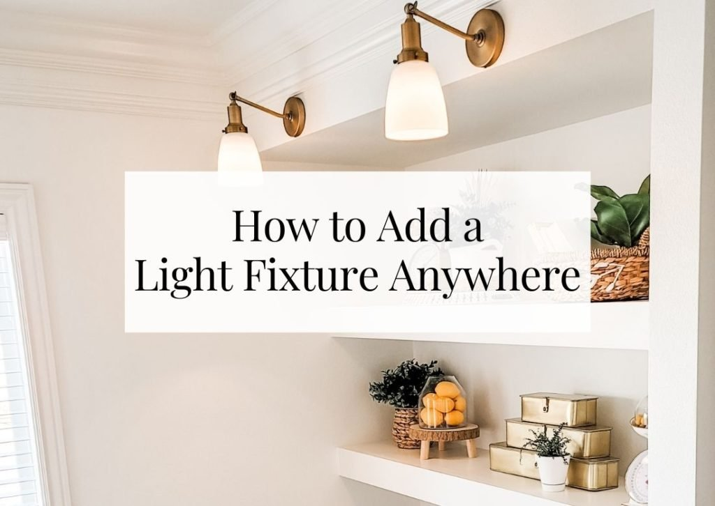 How to add a light fixture anywhere