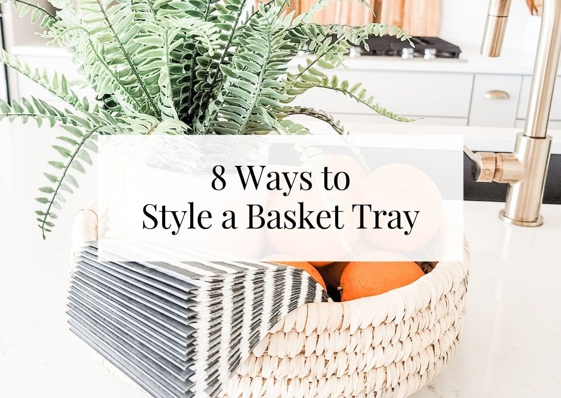 8 Ways to Decorate a Basket Tray