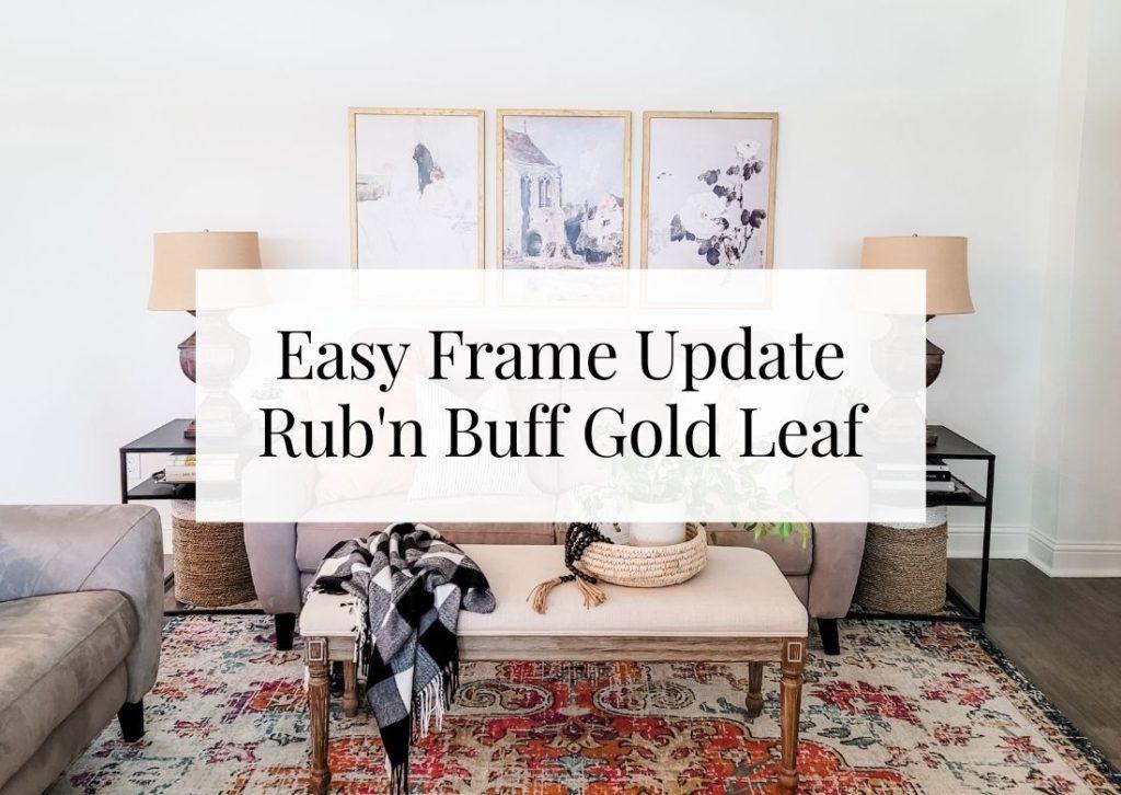 Easy Frame Update Using Gold Rub'n Buff