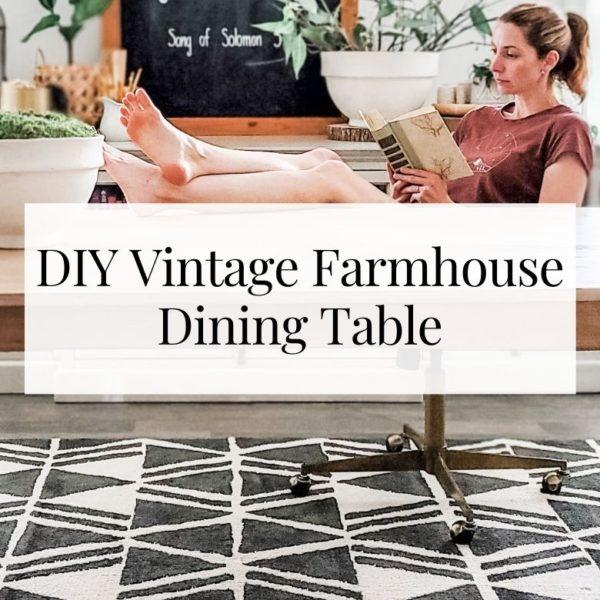DIY Vintage Farmhouse Dining Table – Arhaus copycat