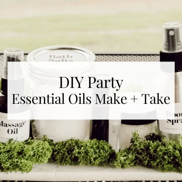 Essential Oils Make and Take DIY Party