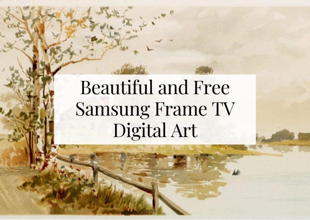 Beautiful and Free Samsung Frame TV Digital Art